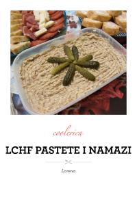 LCHF pastete i namazi