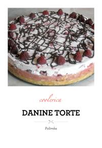 DANINE TORTE