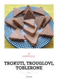 Trokuti, trouglovi, toblerone