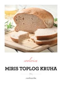 Miris toplog kruha
